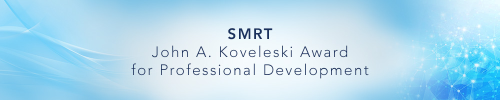 SMRT John A. Koveleski Award for Professional Development