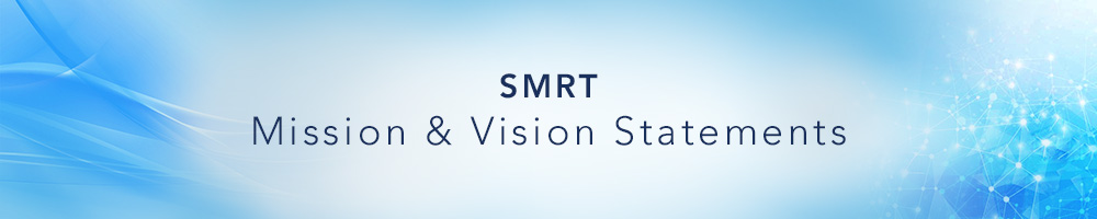 SMRT Mission & Vision Statements