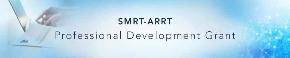 SMRT-ARRT Professional Development Grant
