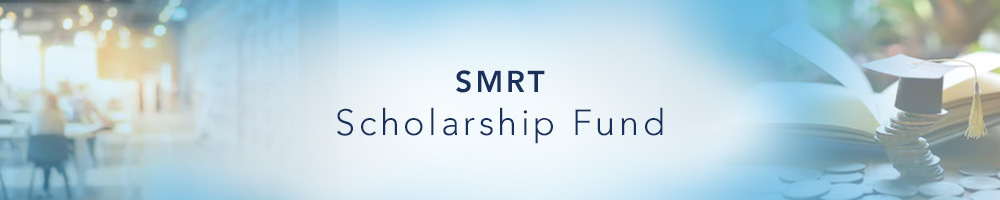SMRT Scholarship Fund -- Donate Now