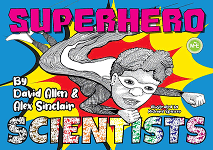 """Cover of the book, """"Superhero Scientists""""."""