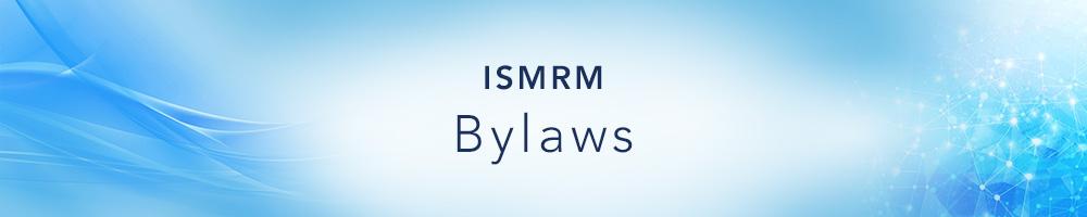 ISMRM Bylaws