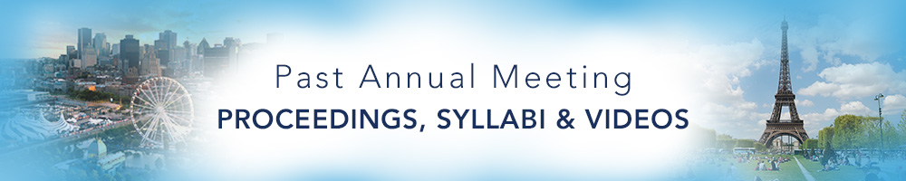 Past Annual Meeting Proceedings, Syllabi & Videos