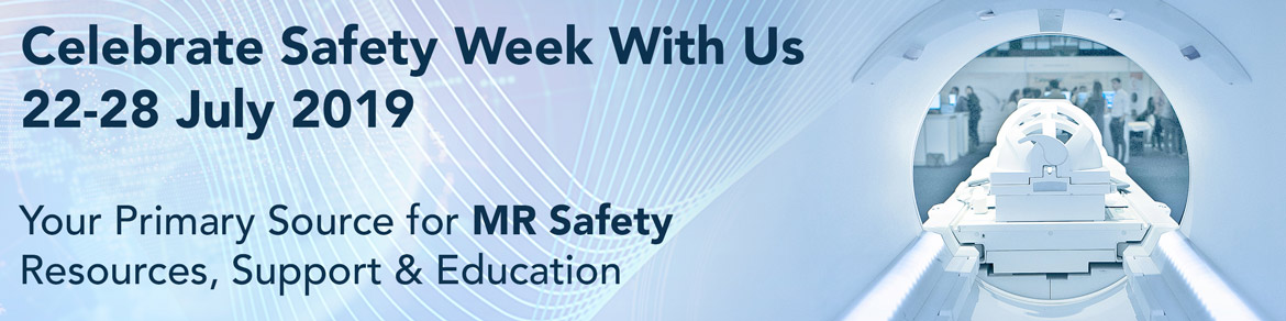MR Safety Week 2019