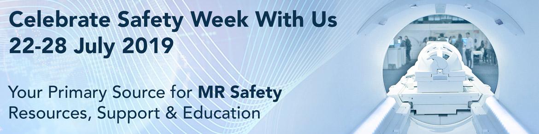 MR Safety Week 2019